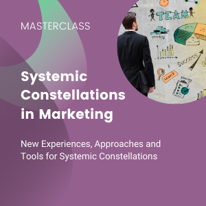 Systemic organization constellation in Marketing online training for faciltators and managers