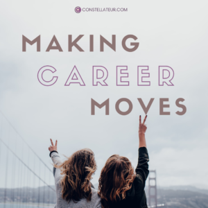Making Career Decisions and Moves
