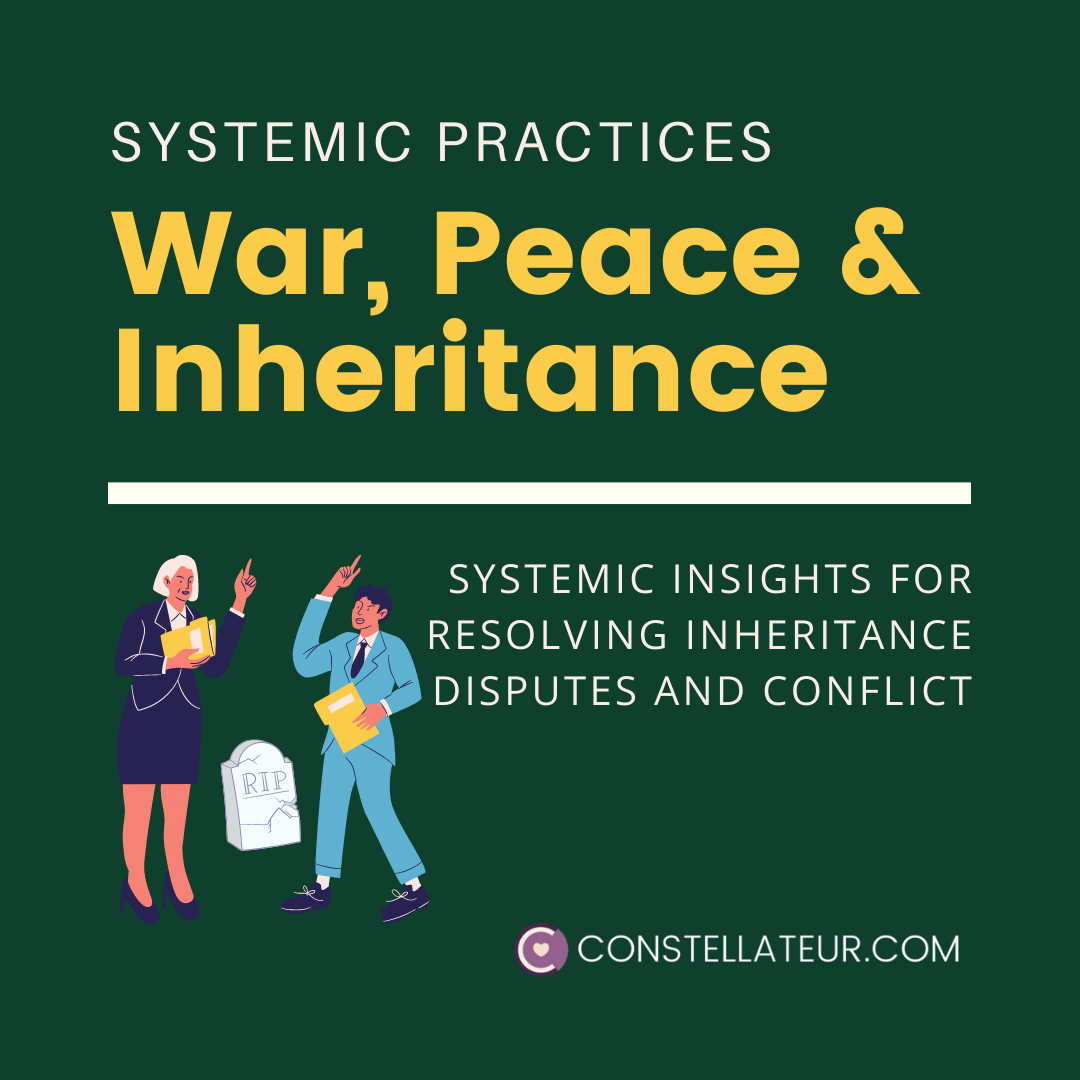 Inheritance Conflict Resolution. War, Pease and Inheritance.