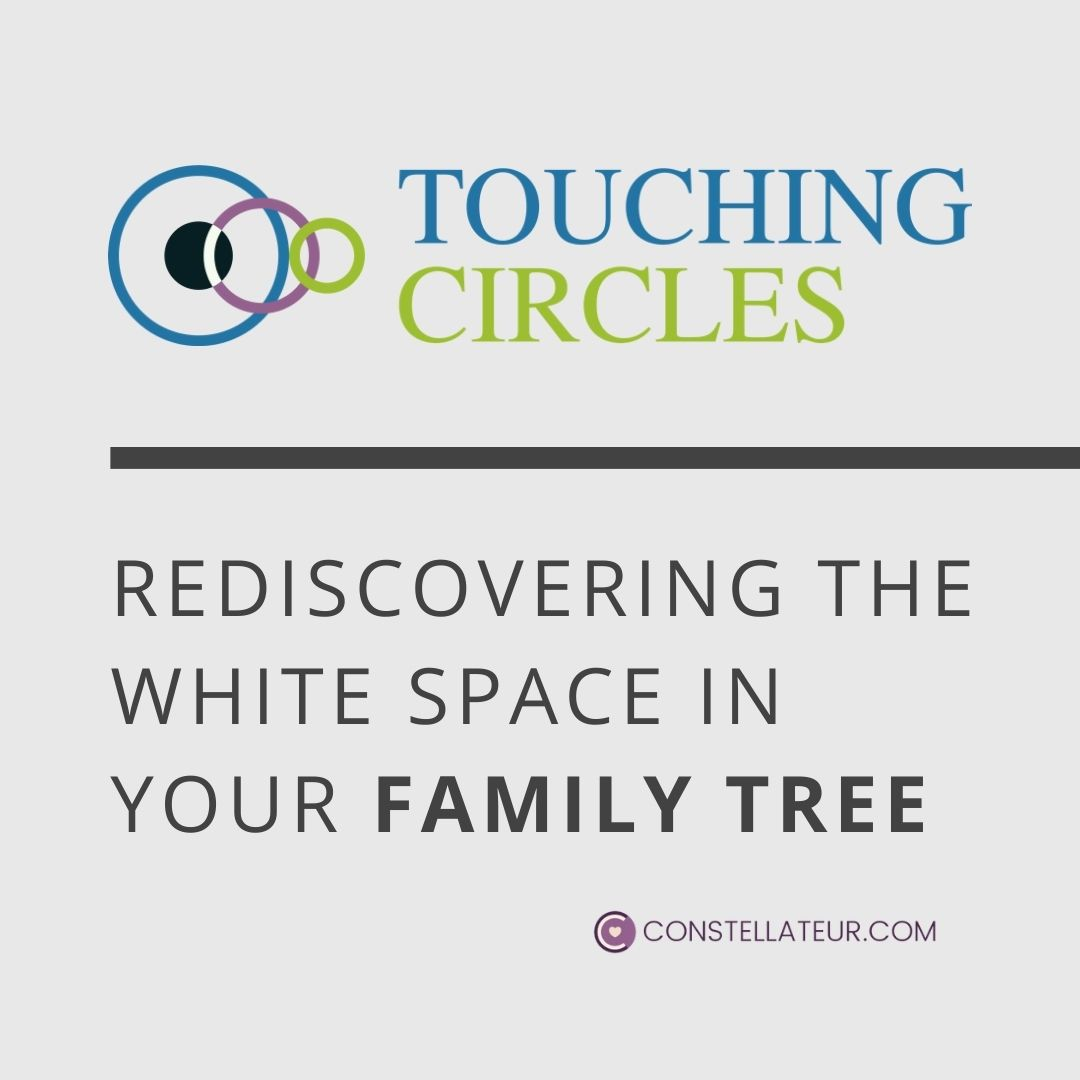 Discover the white space in your family tree - Touching Circles with Tom Wittig